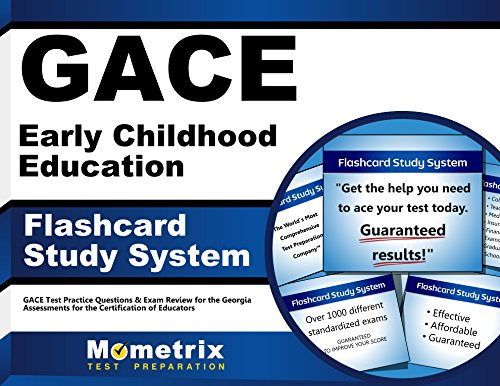 GACE Early Childhood Education Flashcard Study System: GACE Test Practice Questions & Exam Review for the Georgia Assessments for the Certification of Educators (Cards)