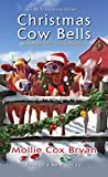 Christmas Cow Bells (A Buttermilk Creek Mystery Book 1)