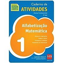 Caderno de Atividades. Alfabetização Matemática. 1º Ano