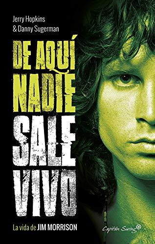 De aquí nadie sale vivo: La vida de Jim Morrison (Especiales) por Jerry Hopkins,Danny Sugerman,Ricard Gil