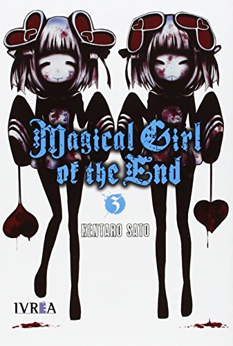 Descargar Libro Magical Girl Of The End 3 Kentaro Sato