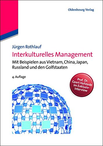 Interkulturelles Management: Mit Beispielen Aus Vietnam, China, Japan, Russland Und Den Golfstaaten (German Edition) by De Gruyter Oldenbourg
