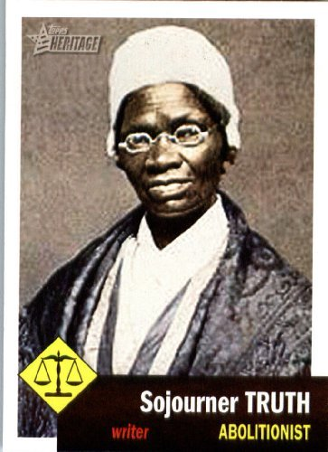 2009 Topps American Heritage Heroes #23 Sojourner Truth Civil Rights Heroes/Baseball Card in - (2009 Topps Heritage Card)