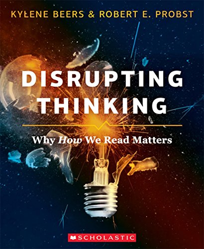 Disrupting Thinking: Why How We Read Matters cover