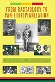 From RASTAOLOGY to PAN-ETHIOPIANIZATION, Ras E. S.P. Mc Pherson acirc and euro, 1434399354