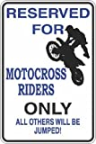 "StickerPirate Reserved For Motocross Riders 8"" x 12"" Metal Novelty Sign Aluminum S387"