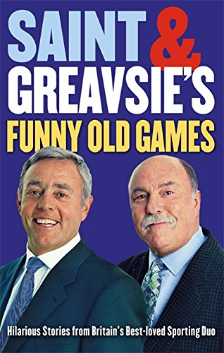 Saint and Greavsie's Funny Old Games pdf epub