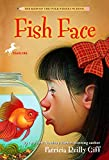 Fish Face (The Kids of the Polk Street School)