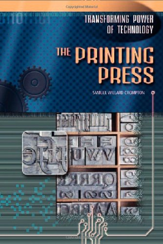 The Printing Press (Transforming Power of Technology)