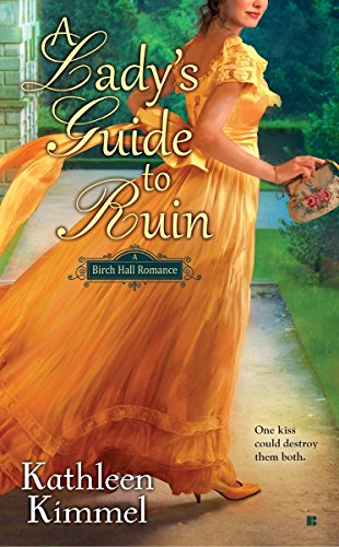 A Lady's Guide to Ruin (A Birch Hall Romance)