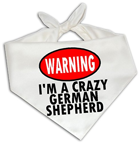(Warning I'm A Crazy German Shepherd - Dog Bandana One Size Fits Most - Breed Pet)