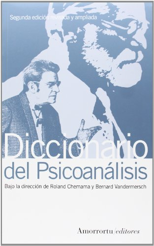 Descargar Libro Diccionario Del Psicoanálisis - 2ª Edición Roland Chemama Bernard Vandermersch
