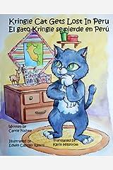 Kringle Cat Gets Lost In Peru (Volume 1) Paperback
