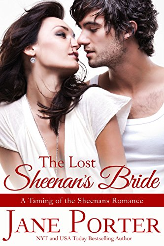 The Lost Sheenan's Bride (Taming of the Sheenans Book 6) ()