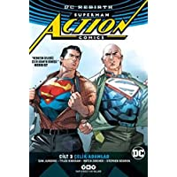 Superman Action Comics Cilt 3 - Çelik Adamlar