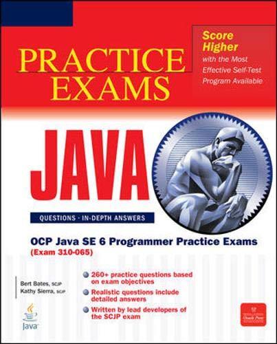 OCP Java SE 6 Programmer Practice Exams (Exam 310-065) (Certification Press) (Ocp Java Se 6 Programmer Practice Exams)