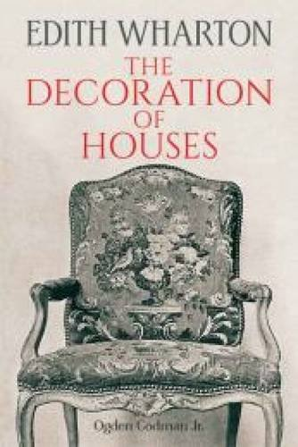 The Decoration of Houses (Dover Architecture)