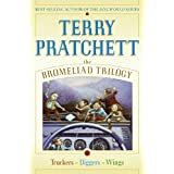The Bromeliad Trilogy: Truckers, Diggers, and Wings