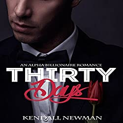Thirty Days: An Alpha Billionaire Romance