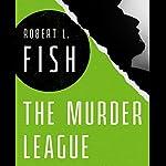 The Murder League | Robert L. Fish