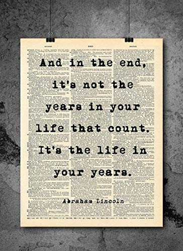 Abraham Lincoln - Life In Your Years Quote - Dictionary Art Print - Vintage Dictionary Print 8x10 inch Home Vintage Art Wall Art for Home Wall For Living Room Bedroom Office Ready-to-Frame - Professional Life Lincoln