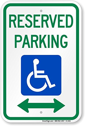 Reserved Parking (handicapped symbol and arrow pointing left and right) Sign, 18