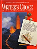 Writer's Choice Grammar Workbooks : Teacher's Wraparound Edition, , 002635876X