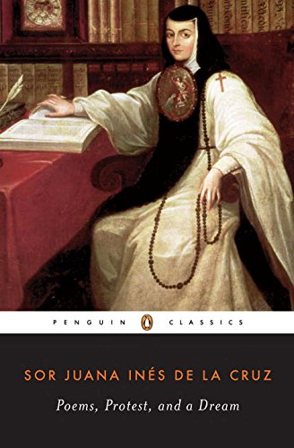 Poems, Protest, and a Dream: Selected Writings (Penguin Classics) [Sor Juana Ines de la Cruz] (Tapa Blanda)