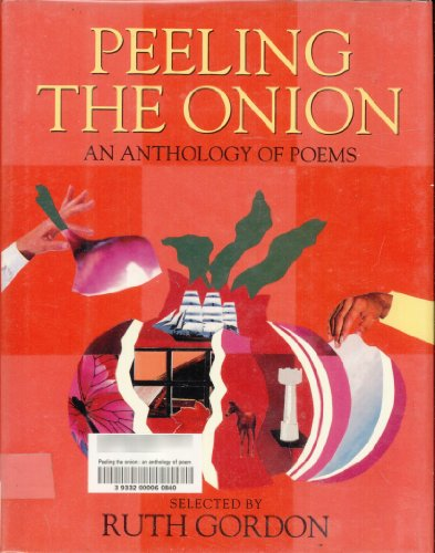 Peeling the Onion: An Anthology of Poems (A Charlotte Zolotow Book)