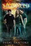 Sacrificed (The Ignited Series Book 2)