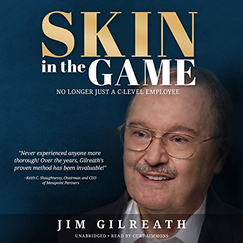 Skin in the Game: No Longer Just a C-Level Employee: Library Edition: Includes PDF Disc (Made for Success)