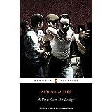A View from the Bridge (Penguin Classics) ~ Arthur Miller