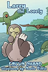 Larry the Lonely (a Bird Brain Book)