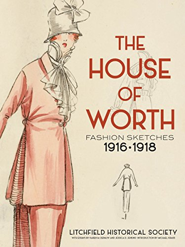 The House of Worth: Fashion Sketches, 1916-1918