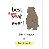Best Bear Ever!: A Year With the Little World of Liz