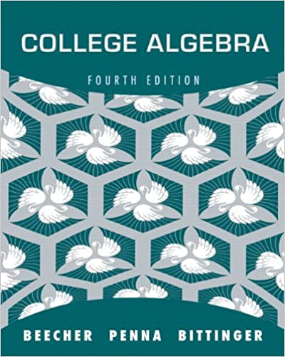 College algebra 4th edition judith a beecher judith a penna college algebra 4th edition 4th edition fandeluxe Images