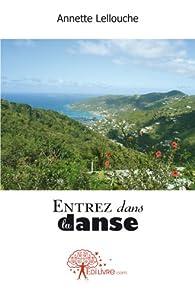 Entrez dans la danse par Annette Lellouche