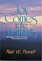 Joy Comes in the Morning: Messages of Hope…