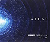 Atlas: Roberto Cacciapaglia Collection