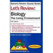 Let's Review: Biology, The Living Environment