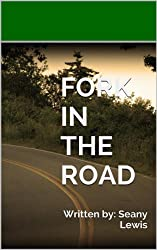 Fork in the Road (English Edition)