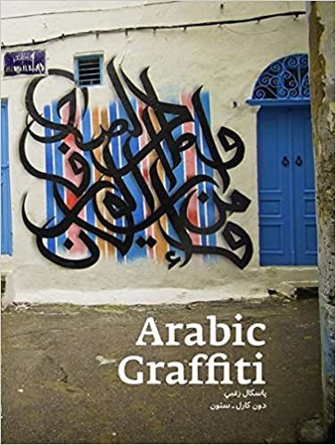 Arabic Graffiti Paperback Edition Rd Revised Edition