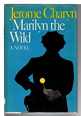 book cover of Marilyn the Wild