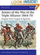 #8: Armies of the War of the Triple Alliance 1864–70: Paraguay, Brazil, Uruguay & Argentina (Men-at-Arms Book 499)