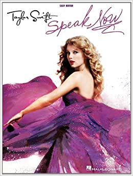 Book Taylor Swift - Speak Now (Easy Guitar With Tab) by Taylor Swift (2011-04-01)