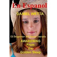 El Despertar del Sueño Dorado (Spanish Edition)