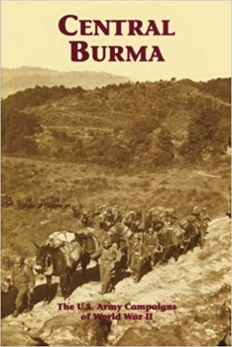 Book Central Burma: The U.S. Army Campaigns of World War II