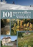 101 MERVEILLES MASSIF DES VOSGES