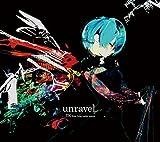 UNRAVEL +bonus(digi-pak)(ltd.) by TK From Ling Tosite Sigure (Rin Toshite Shigure) (2014-07-23)