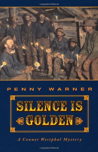 Silence is Golden: Connor Westphal Mystery